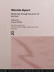 Worlds Apart: Modernity Through the Prism of the Local - 1st Edition book cover