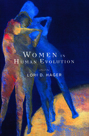 Women In Human Evolution - 1st Edition book cover