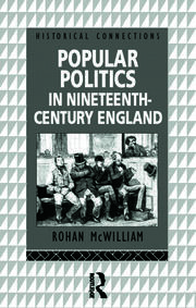 Popular Politics in Nineteenth Century England - 1st Edition book cover