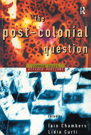 The Postcolonial Question - 1st Edition book cover