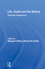 Life, Death and the Elderly - 1st Edition book cover