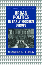 Urban Politics in Early Modern Europe - 1st Edition book cover