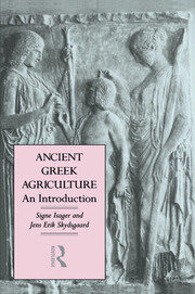 Ancient Greek Agriculture - 1st Edition book cover