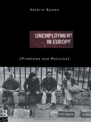 Unemployment in Europe - 1st Edition book cover