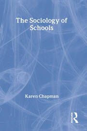 The Sociology of Schools - 1st Edition book cover