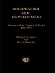 Colonialism and Development - 1st Edition book cover