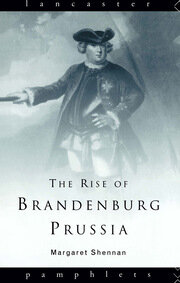 The Rise of Brandenburg-Prussia - 1st Edition book cover