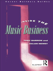 Inside the Music Business - 1st Edition book cover