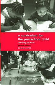 A Curriculum for the Pre-School Child - 2nd Edition book cover