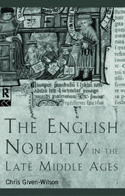 The English Nobility in the Late Middle Ages - 1st Edition book cover