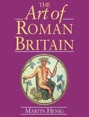 The Art of Roman Britain - 1st Edition book cover