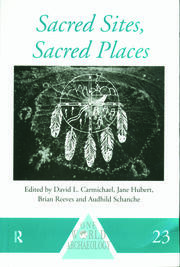 Sacred Sites, Sacred Places - 1st Edition book cover