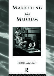 Marketing the Museum - 1st Edition book cover