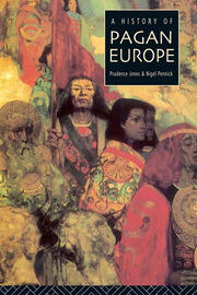 A History of Pagan Europe - 1st Edition book cover