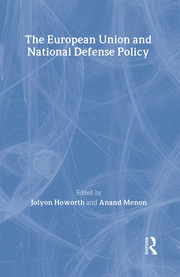 The European Union and National Defence Policy - 1st Edition book cover