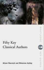 Fifty Key Classical Authors - 1st Edition book cover