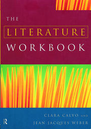The Literature Workbook - 1st Edition book cover