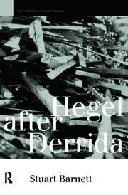 Hegel After Derrida - 1st Edition book cover