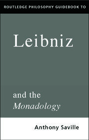 Routledge Philosophy GuideBook to Leibniz and the Monadology - 1st Edition book cover