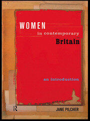 Women in Contemporary Britain - 1st Edition book cover