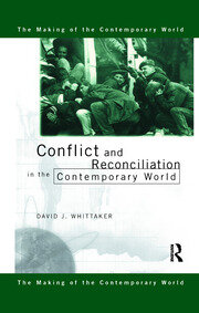 Conflict and Reconciliation in the Contemporary World - 1st Edition book cover