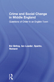 Crime and Social Change in Middle England - 1st Edition book cover