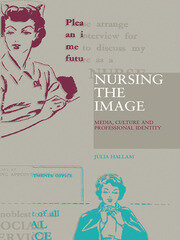 Nursing the Image - 1st Edition book cover