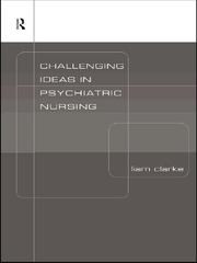 Challenging Ideas in Psychiatric Nursing - 1st Edition book cover