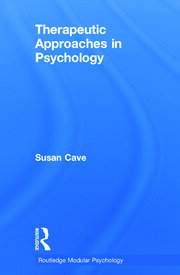 Therapeutic Approaches in Psychology - 1st Edition book cover