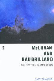 McLuhan and Baudrillard - 1st Edition book cover