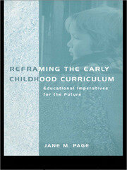 Reframing the Early Childhood Curriculum - 1st Edition book cover