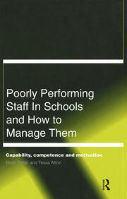 Poorly Performing Staff in Schools and How to Manage Them - 1st Edition book cover