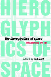 The Hieroglyphics of Space - 1st Edition book cover