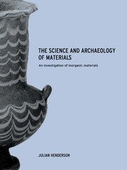 The Science and Archaeology of Materials - 1st Edition book cover