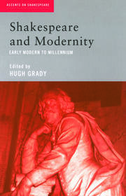 Shakespeare and Modernity - 1st Edition book cover
