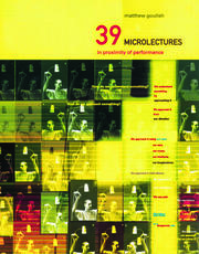 39 Microlectures - 1st Edition book cover
