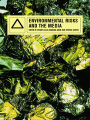 Environmental Risks and the Media - 1st Edition book cover