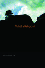 What is Religion? - 1st Edition book cover