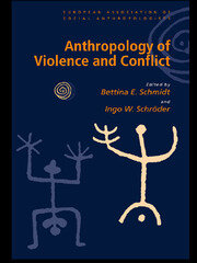 Anthropology of Violence and Conflict - 1st Edition book cover