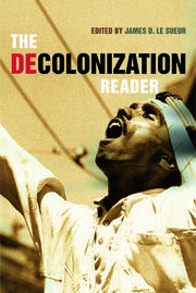 The Decolonization Reader - 1st Edition book cover