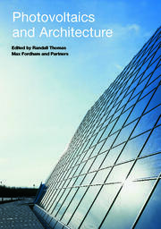 Photovoltaics and Architecture - 1st Edition book cover