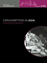 Consumption in Asia - 1st Edition book cover