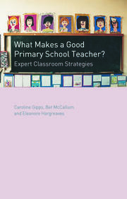 What Makes a Good Primary School Teacher? - 1st Edition book cover