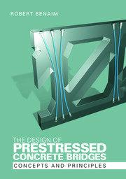 The Design of Prestressed Concrete Bridges: Concepts and Principles