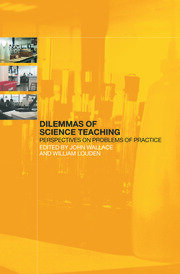 Dilemmas of Science Teaching - 1st Edition book cover