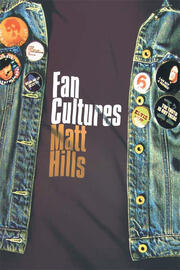 Fan Cultures - 1st Edition book cover
