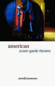 American Avant-Garde Theatre - 1st Edition book cover