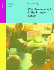 Class Management in the Primary School - 2nd Edition book cover