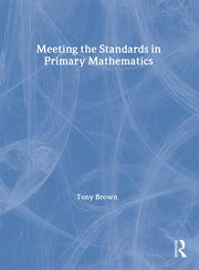 Meeting the Standards in Primary Mathematics - 1st Edition book cover