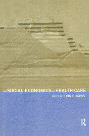 The Social Economics of Health Care - 1st Edition book cover